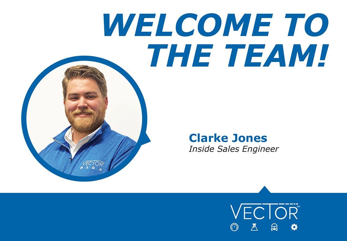 Welcome to the Vector CAG Team – Clark Jones, Inside Sales Engineer