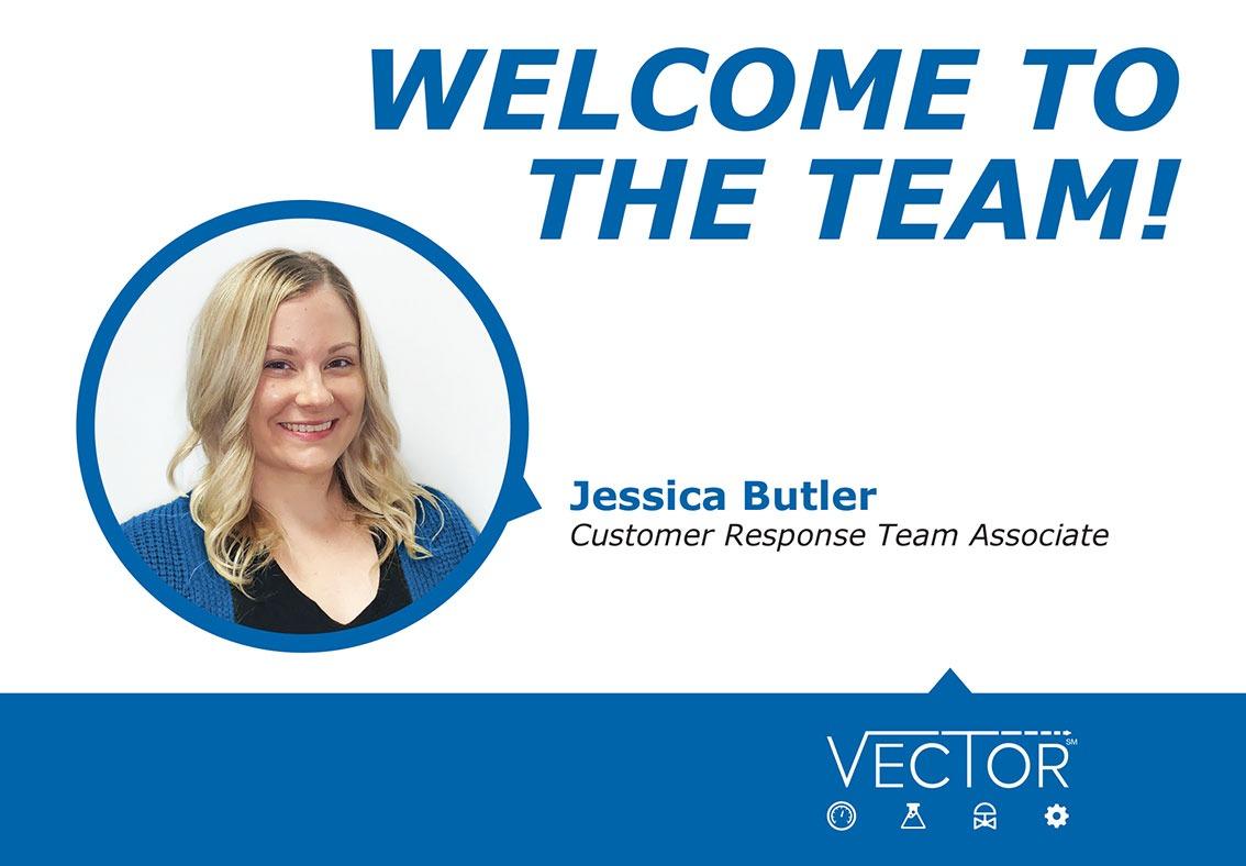 Welcome to the Vector CAG Team - Jessica Butler, Customer Response Team Associate
